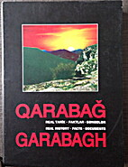 Garabagh - Real History, facts, documents by…