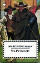 Marching Spain by V. S. Pritchett