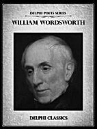 Delphi Complete Works of William Wordsworth…