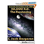 50,000 A.D. The Awakening by J. Jack…