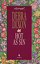 Hot as Sin by Debra Dixon