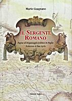 Il Sergente Romano. Pagine di brigantaggio…