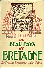Au beau pays de Bretagne by Auguste Dupuis
