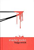 Knjiga mrtvih by Zorko Marko