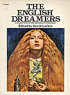 The English Dreamers: A Collection of…