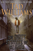 The Dirty Streets of Heaven: Volume One of…