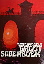 Boschvogels groot sagenboek by F. R.…