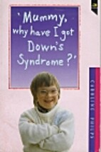 Mummy, Why Have I Got Down's Syndrome (Lion…