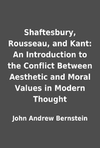 Shaftesbury, Rousseau, and Kant: An…