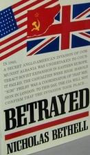 Betrayed by Nicholas William Bethell