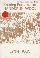 Knitting patterns for handspun wool by Lynn…