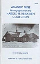 Atlantic Mine - Photographs from the Harold…