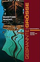 Maritime Macht : Schiffe, Ostsee und Piraten…