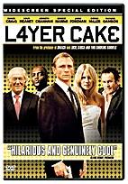 Layer Cake [2004 film] by Matthew Vaughn