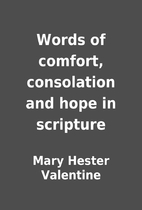 Words of comfort, consolation and hope in…