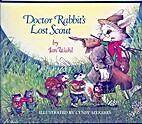 Doctor Rabbit's Lost Scout by Jan Wahl
