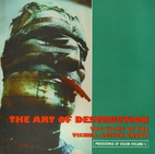 The Art Of Destruction: The Films Of The…