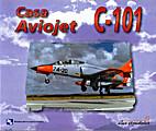 Casa C-101 Aviojet (Alas Españolas n°110)…