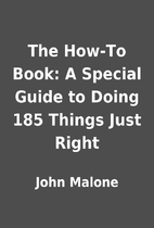 The How-To Book: A Special Guide to Doing…
