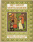 Het groot vertelselboek by Nienke van…