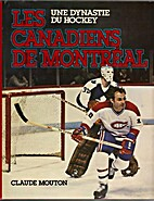 Montreal Canadians: A Hockey Dynasty by…