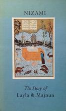 The Story of Layla & Majnun by Nizami