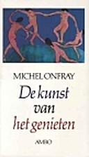 L'art de jouir by Michel Onfray