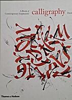 Calligraphy. A Book of Contemporary…
