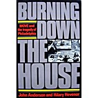 Burning Down the House: Move and the Tragedy…