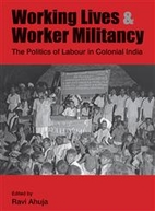 Working Lives & Worker Militancy. The…
