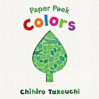 Paper Peek: Colors by Chihiro Takeuchi