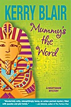 Mummy's the Word by Kerry Blair