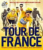 Tour de France: The Official 100th Race…