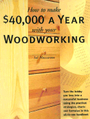 How to Make $40,000 a Year With Your Woodworking - Sal Maccarone