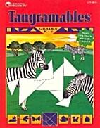 Tangramables : A Tangram Activity Book…