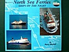 North Sea ferries : ships of the night by…