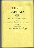 Three Capitals: A Book About the First Three…