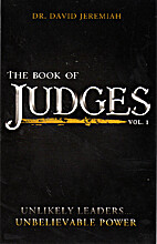 The Book of Judges Vol. 1 Unlikely Leaders…