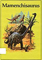 Mamenchisaurus (Dinosaur Library Series) by…