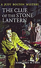 The Clue of the Stone Lantern (Judy Bolton…