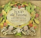 Food alla Florentine by Naomi Barry