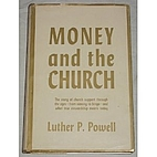 Money and the church by Luther P. Powell