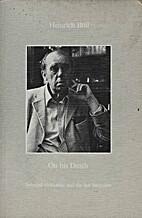 Heinrich Böll, on his death : selected…
