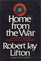 Home from War by Robert Jay Lifton