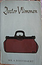 Doctor Vlimmen by A. Roothaert