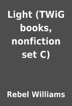 Light (TWiG books, nonfiction set C) by…