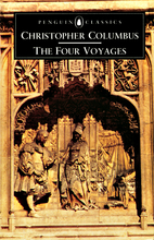 The Four Voyages: Being His Own Log-Book,…