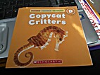 Copycat Critters by David Lee