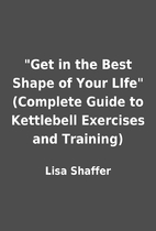 Get in the Best Shape of Your LIfe…