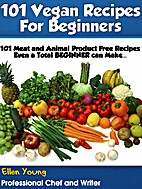 101 Vegan Recipes for Beginners (Healthy…